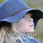 スペイン語の動詞 considerar「検討する、考慮する」の活用と意味【例文あり】