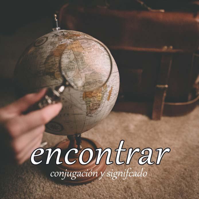 スペイン語の動詞 encontrar「見つける、出会う」の活用と意味【例文あり】