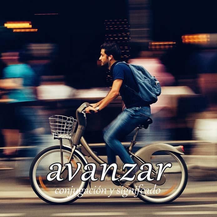 スペイン語の動詞 avanzar「進む、進歩する」の活用と意味【例文あり】