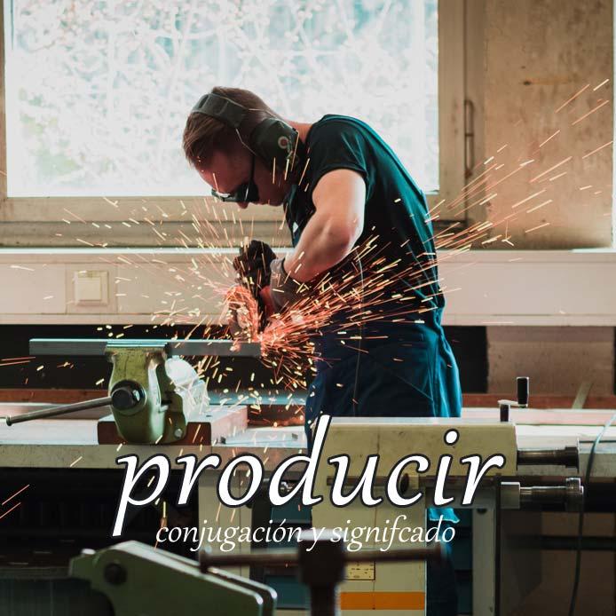 スペイン語の動詞 producir「生産する、もたらす」の活用と意味【例文あり】