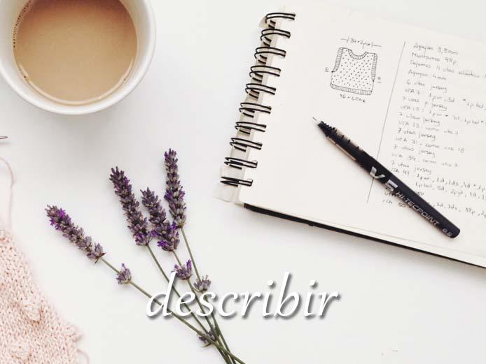 スペイン語の動詞 describir「描写する、描く」の活用と意味【例文あり】