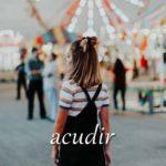 スペイン語の動詞 acudir「駆けつける、(~の手段に)訴える」の活用と意味【例文あり】