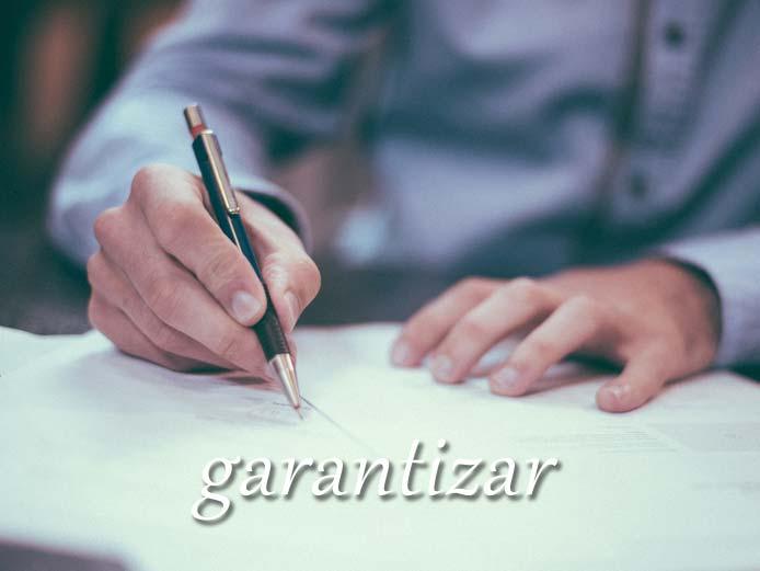 スペイン語の動詞 garantizar「保証する」の活用と意味【例文あり】