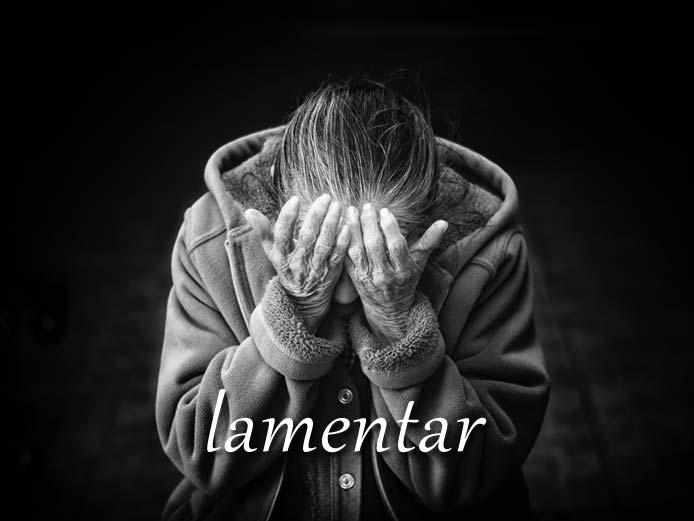 スペイン語の動詞 lamentar「残念に思う、後悔する」の活用と意味【例文あり】