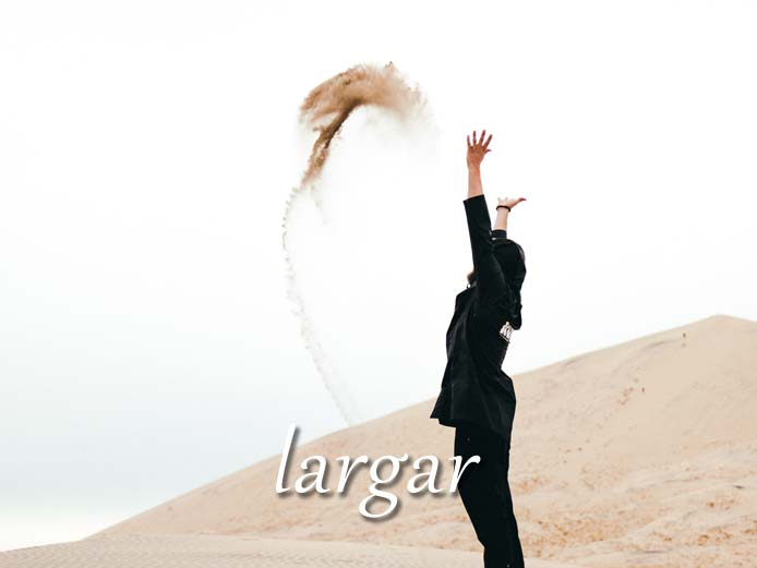 スペイン語の動詞 largar「(不適切に)言う、追い出す」の活用と意味【例文あり】
