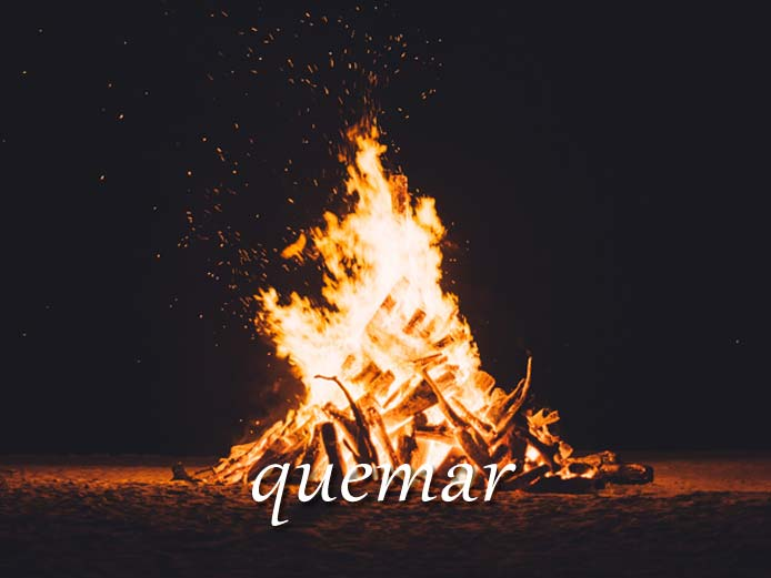 スペイン語の動詞 quemar「焼く、燃やす」の活用と意味【例文あり】
