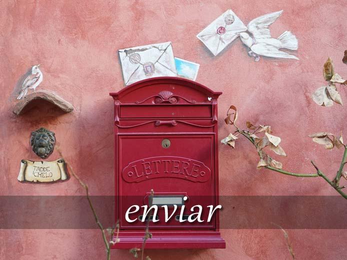 スペイン語の動詞 enviar「送る」の活用と意味【例文あり】