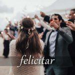 スペイン語の動詞 felicitar「祝う、祝辞を述べる」の活用と意味【例文あり】