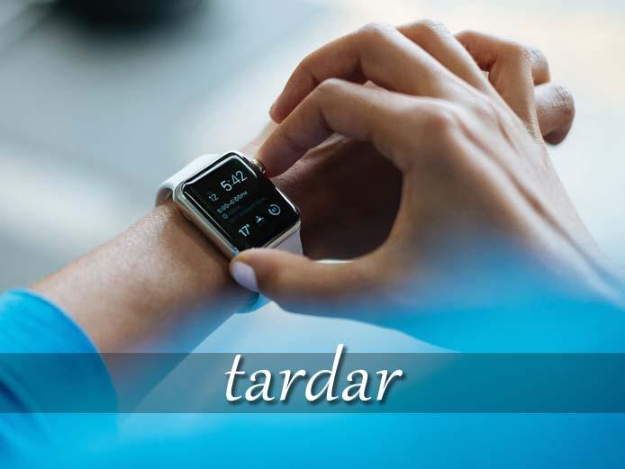 スペイン語の動詞 tardar「時間がかかる」の活用と意味【例文あり】