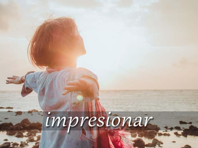 スペイン語の動詞 impresionar「印象づける、感銘を与える」の活用と意味【例文あり】