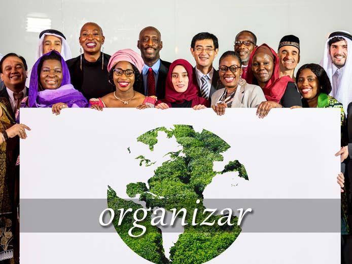 スペイン語の動詞 organizar「組織する、企画する」の活用と意味【例文あり】