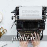 スペイン語の動詞 publicar「公にする、出版する」の活用と意味【例文あり】