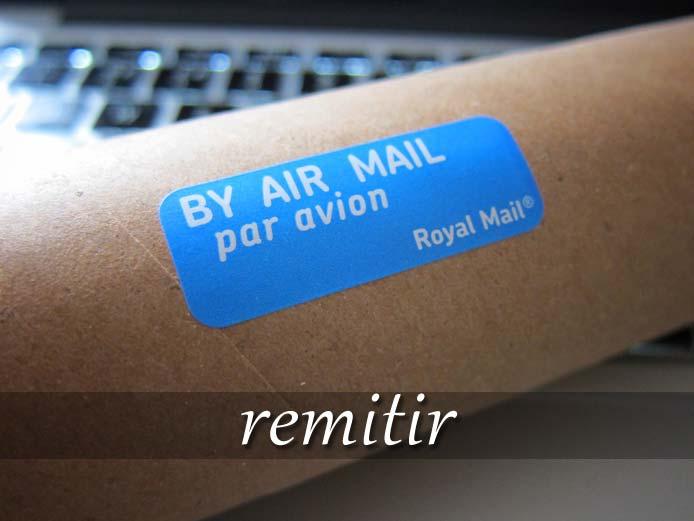 スペイン語の動詞 remitir「送る、参照させる」の活用と意味【例文あり】